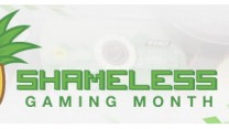 Shameless Gaming Month 2012
